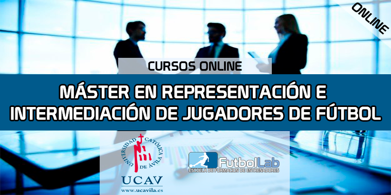 Course CoverMaster in Representation and Intermediation of Soccer Players (Universidad Católica de Ávila)