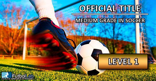 Copertura del corsoTitolo ufficiale di grado medio in Soccer Level 1