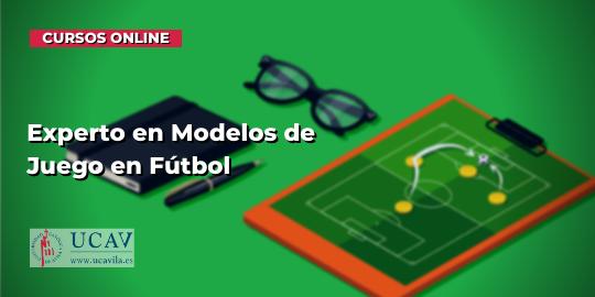 Portada del curso Experto en Modelos de Juego en Fútbol (Universidad Católica de Ávila)