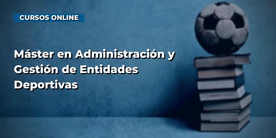 Portada del curso Máster en Administración y Gestión de Entidades Deportivas