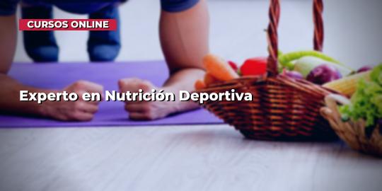 Portada del curso Experto en Nutrición Deportiva