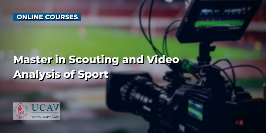 コースカバースポーツのスカウティングとビデオ分析のマスター(UniversidadCatólicadeÁvila)