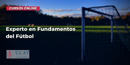 Portada del curso Experto en Fundamentos del Fútbol (Universidad Católica de Ávila)