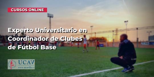 Portada del curso Experto Universitario en Coordinador de Clubes de Fútbol Base (Universidad Católica Ávila)