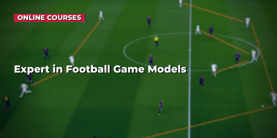 Course CoverExpert in Soccer Game Models